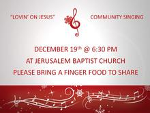 """Lovin' on Jesus"" Community Singing"